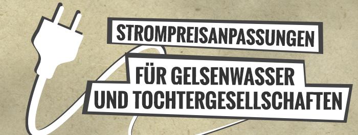 Strompreisanpassungen für die GELSENWASSER AG